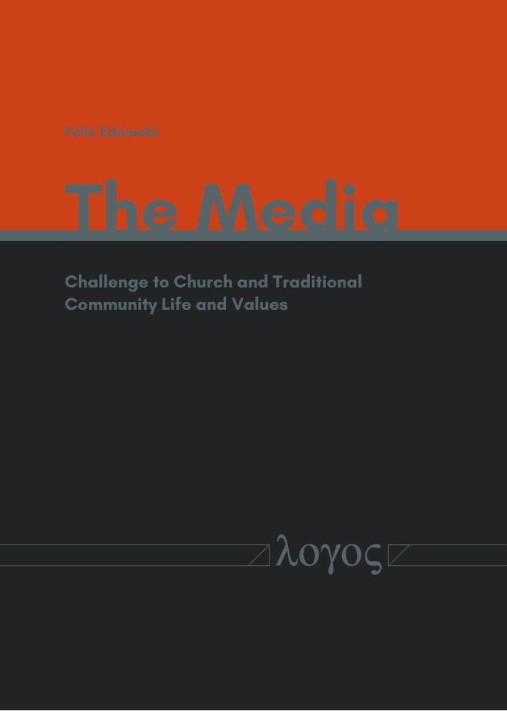 Felix Edomobi: The Media. Challenge to Church and Traditional Community Life and Values