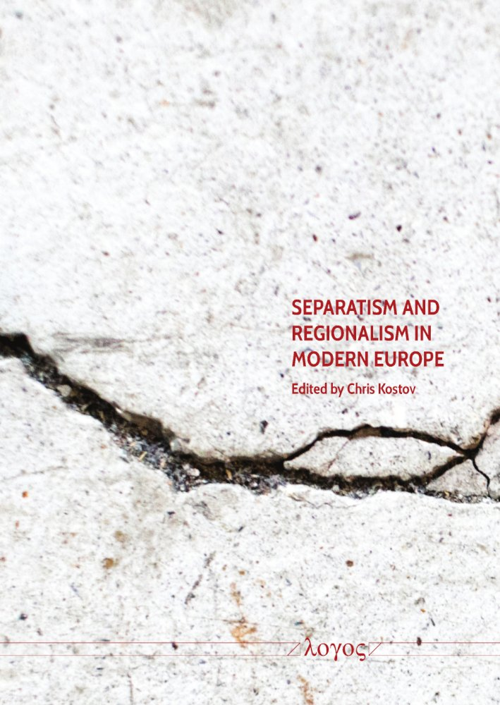 Chris Kostov (Hrsg.): Separatism and Regionalism in Modern Europe